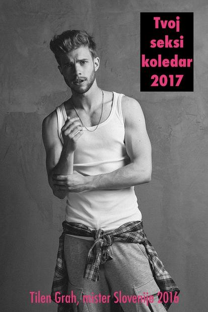 """Mister Slovenije: """"Srečno novo leto!"""" (seksi koledar za leto 2017)"""