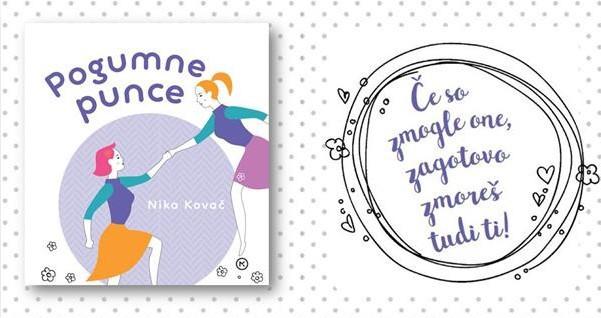 Izšla je knjiga za pogumne, srčne, navihane in odločne punce, ki spreminjajo svet! (foto: Promocijsko gradivo)