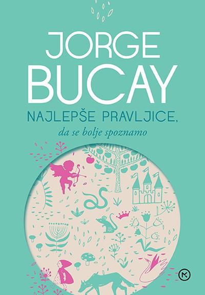 Izšle so Najlepše pravljice priljubljenega Jorgeja Bucaya (foto: Promocijsko gradivo)