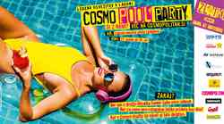Napovedujemo: Prihaja 2. COSMO POOL PARTY (ki je veliko več od huuuude zabave na bazenu!)
