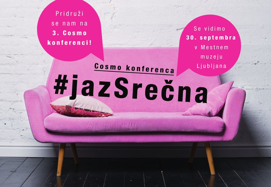 Napovedujemo: 3. Cosmo konferenco z vodilom #JAZSREČNA