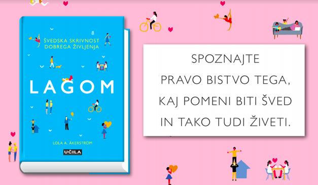 Na Cosmo uredništvu beremo: Lagom - Švedska umetnost uravnoteženega življenja (foto: Promocijsko gradivo)
