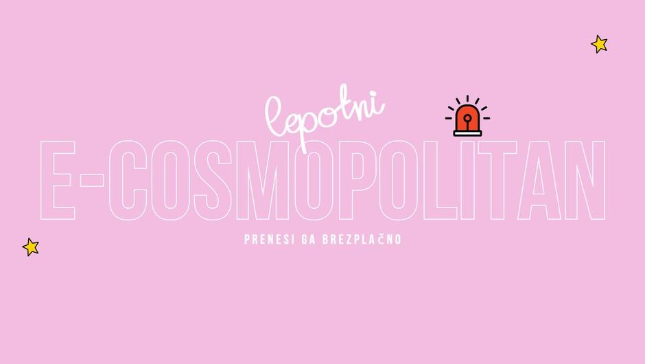 🚨Poleg revije še BREZPLAČEN lepotni E-COSMOPOLITAN (prenesi ga TUKAJ!)🚨 (foto: Cosmopolitan)